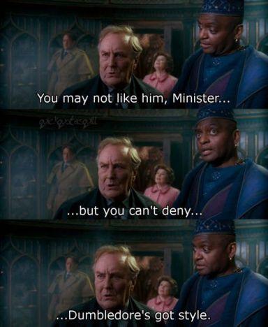 Dumbledore's Got Style