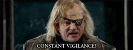 Mad Eye Moody - Constant Vigilance